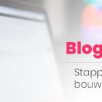 Een blog beginnen: Stappenplan blog maken