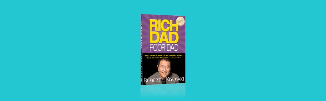 10 lessen welke uit Rich Dad Poor Dad kunt halen