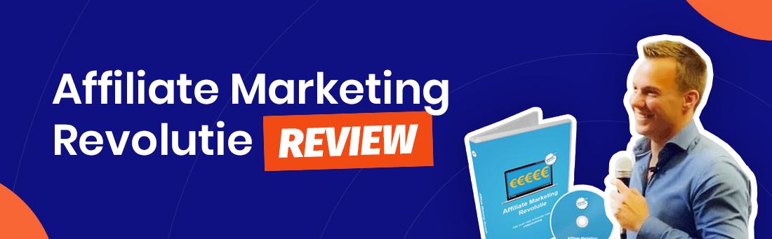 Affiliate Marketing Revolutie review: Is deze training betrouwbaar en werkt dit echt? Of kun je het beter skippen? Ik duik er voor je in en geef mijn eerlijke mening